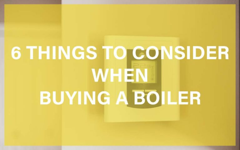 6 things to consider when buying a boiler featured image